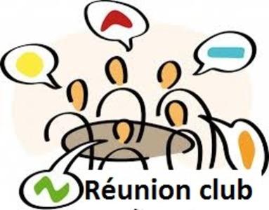 RÉUNION CLUB EXCEPTIONNELLE LUNDI 15 JUILLET à 19h00